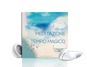 meditazione tempo magico